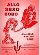 Allo Sexo Bobo alias Allo Psycho Bobo
