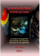 La caverne de Platon revisitée par Lacan