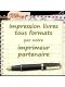 Impression 100 ex. et plus (Format Poche et +)