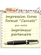 Impression 100 ex. et plus (collection Carnets)